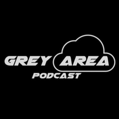 The Grey Area Podcast