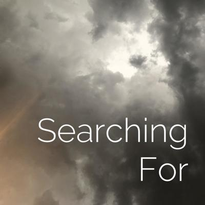 Searching For