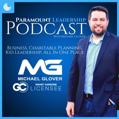 Paramount Leadership with Michael Glover