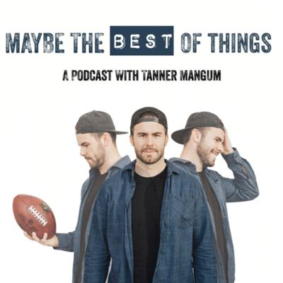 A sports/human interest-focused podcast hosted by former Division I quarterback Tanner Mangum dedicated to sharing stories of people that highlight the best of humanity, speak to the soul, and illustrate inspiring messages worthy of sharing with the world.