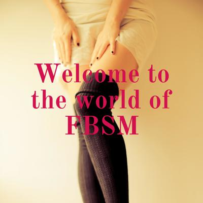 Welcome to the world of FBSM