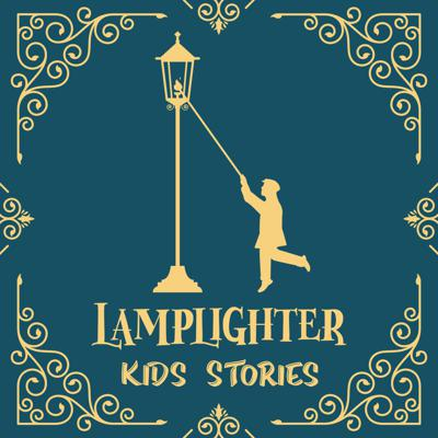 We're on a mission to bring traditional virtues to modern kids! Young hearts and minds are formed by the stories they are told which is why each original episode will highlight a traditional virtue such as courage, honor, grace, and beauty. These captivating stories & songs will sweep your kids into new and exciting worlds! Encouraging, hilarious, thought-provoking, and uplifting - Lamplighter Podcast lights the way to your imagination! Simple discussion questions are asked at the end of each episode to help kids and adults further explore the virtues presented in the story!