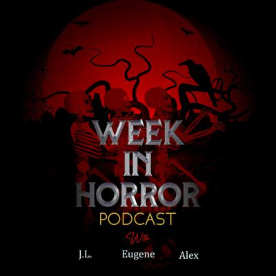Week in Horror