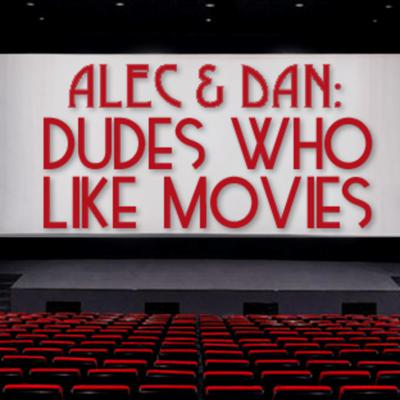 Dudes Who Like Movies