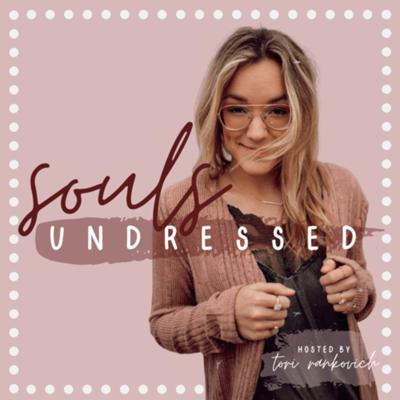 Souls Undressed Podcast