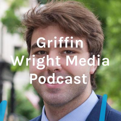 Griffin Wright Media Podcast