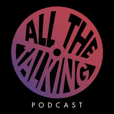 All The Talking
