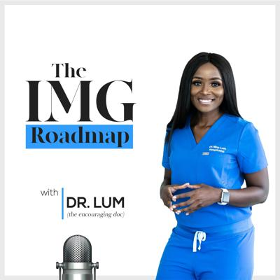"""The IMG Roadmap is the only podcast dedicated to guiding International Medical Graduates (IMGs) with success blueprints for this unique pathway.  This podcast offers practical tools and equips IMGs with applicable strategies to achieve their """"US doctor goals"""". I do so by bringing information from successful physicians with first hand experience to students who are still in the process of becoming resident physicians. Support this podcast: https://anchor.fm/nina-lum/support"""