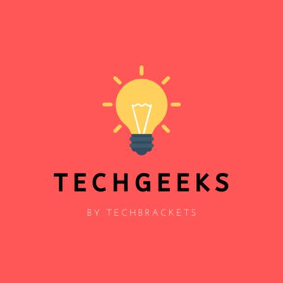 TechGeeks by TechBrackets