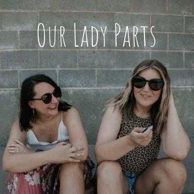 Our Lady Parts