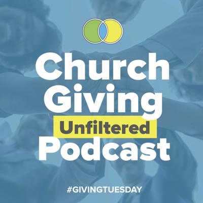 Giving Tuesday: Church Giving Unfiltered