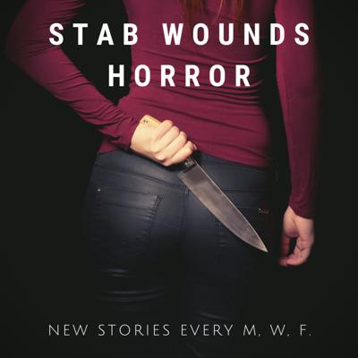 Stab Wounds Horror