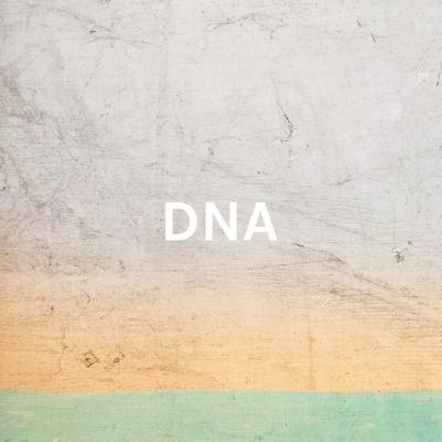 DNA: Becoming Who You Are