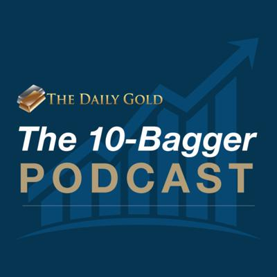 The 10-Bagger Podcast