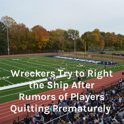 Wreckers Try to Right the Ship After Rumors of Players Quitting Prematurely