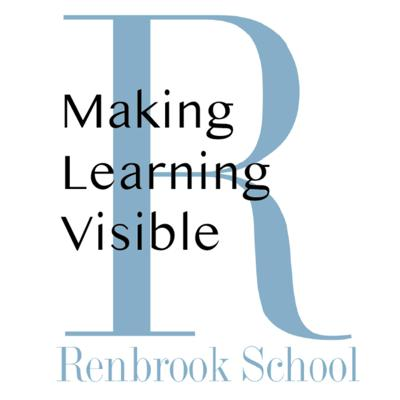 Renbrook School - Making Learning Visible