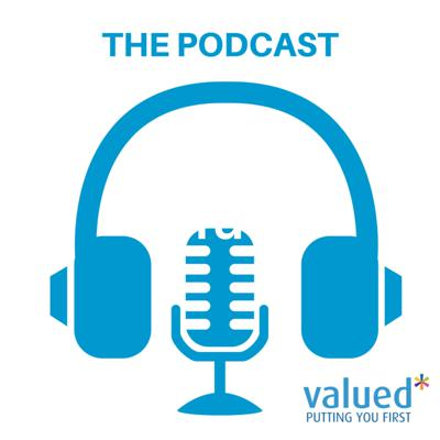 Valued - The Podcast