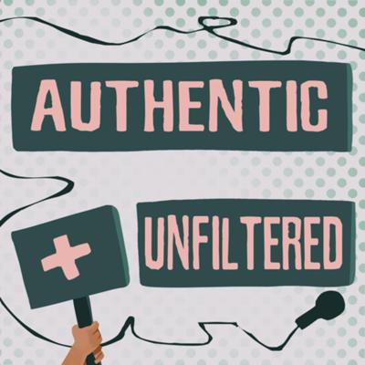 Authentic & Unfiltered with Farheen