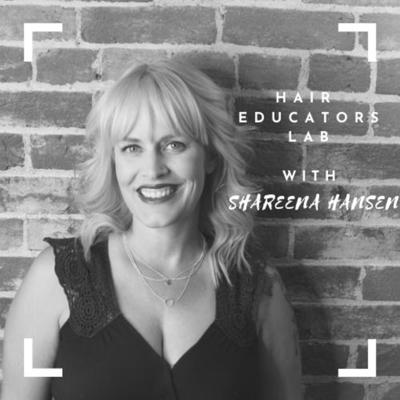 Podcast for educators in the Hair Industry