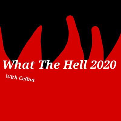 What The Hell 2020