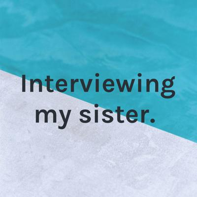 Welcome to my podcast, where I interview my sister about makeup and cosmetics.