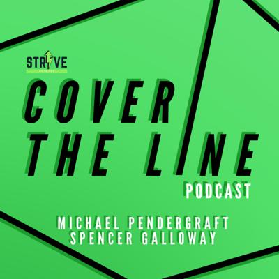 Weekly sports and entertainment podcast, hosted by Michael Pendergraft and Spencer Galloway. Every Wednesday, the two tackle a number of topics regarding the ever-changing worlds of sports and entertainment. Presented by the Strive Network. @MPendergraft2 @SpencerGalloway @TheStriveNetwork Support this podcast: https://anchor.fm/covertheline/support