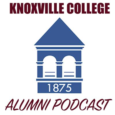 Knoxville College Alumni Podcast