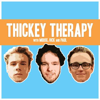 Thickey Therapy