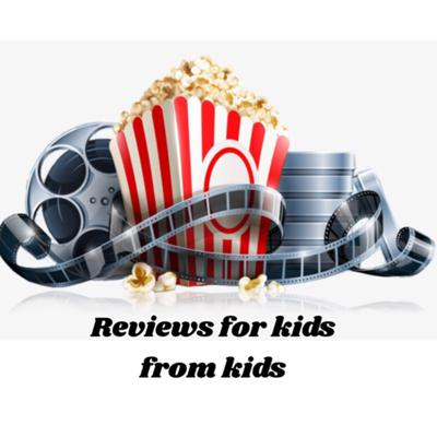 Reviews for kids from kids