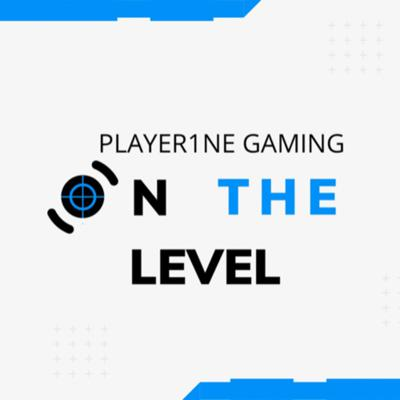 On the Level Presented by Player1NE Gaming