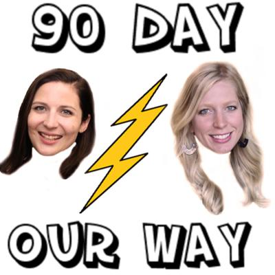 A 90 day fiancé recap podcast hosted by Kate and Liz, two gals gabbing our way!