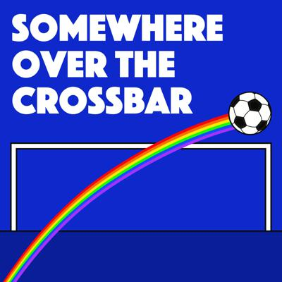 Somewhere Over the Crossbar