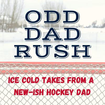 Odd Dad Rush is a weekly podcast chronicling my journey from a dad to hockey dad. I grew up passionate about baseball but my oldest son has chosen hockey, opening up an (almost) entirely new world to me.  My goal (pun intended) is to share my new-ish experience as a youth hockey dad with other sports parents - hockey or not.  I'll discuss topics ranging from time commitment to life lessons hockey instills to out of control parents to overall hockey experiences. I'll might also discuss some NHL happenings as well.  Raw and uncut.