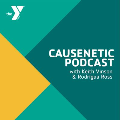 Welcome to the Causenetic podcast with Keith Vinson and Rodrigua Ross. This podcast amplifies the topics YOU want to hear about! Causenetic means being a person or thing that gives rise to a phenomenon that is dynamic or energizing. We're globally minded and locally focused.