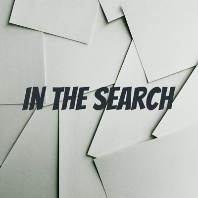 In The Search