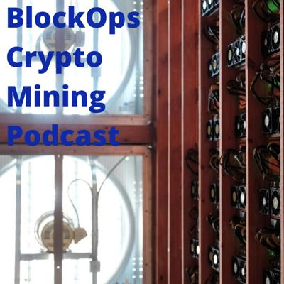 - Build and operate your Bitcoin and Crypto mining business effectively.   - BlockOps offers his advice and experience on setting up and operating a mining facility like the pros.   - If you are looking for usable information from an active miner building and operating mid-size crypto mining business, this is the podcast for you.  Sponsored by North Georgia Crypto Mining - consulting, hosting, containers, support