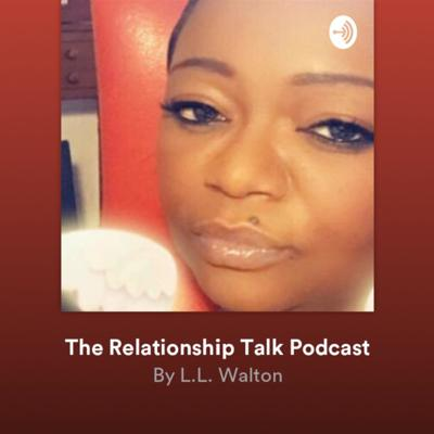 The Relationship Talk Podcast
