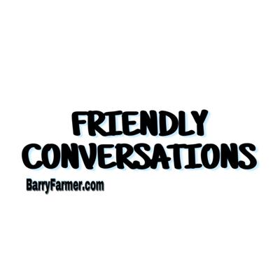 Friendly Conversations