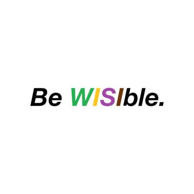 Be WISIble