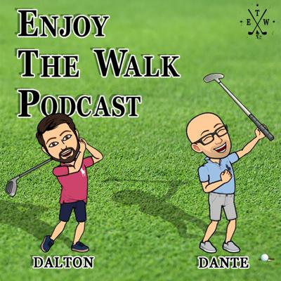 The Enjoy the Walk Podcast is the weekly culmination of all things golf. Whether it's carrying your clubs on the course across gods land, walking to the Pub for a pint of your favorite bubbly, or traveling across the world for the sake of the game, we stand for everything that is good about putting one foot in front of the other and enjoy the four-letter game we call golf.  Support this podcast: https://anchor.fm/enjoythewalk/support