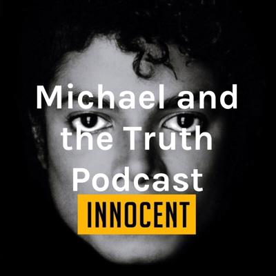 Michael and the Truth Podcast