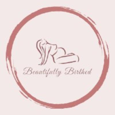 Beautifully Birthed