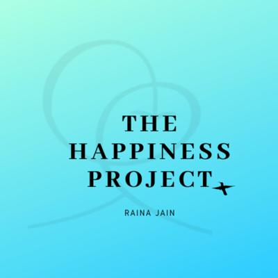 Welcome to the show 'The Happiness Project' and thank you for tuning in. This show is hosted by Raina Jain who is a qualified psychologist, a wellness coach and a content writer. So right before you start wondering whether is this show for you, let me throw some light on what's in it for you. This show is for anyone who is looking at transforming their lives and wanting to get their lives into perspective. So the aim is to transform your lives and help improve your state of mind, by taking one step at a time, steadily feeding your mind with the best possible thoughts, ideas and perception.