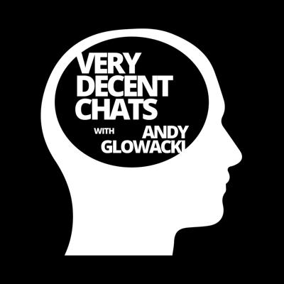 VeryDecentChats is a weekly podcast hosted by Andy Glowacki designed to present educational, inspirational and hopefully entertaining content about lifehacks, relationships, spirituality, leadership, theology, comedy, communication skills, creativity and everything else that's interesting and worth discussing.