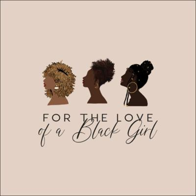Cover art for For The Love of A Black Girl (Trailer)