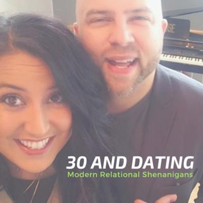 30 And Dating