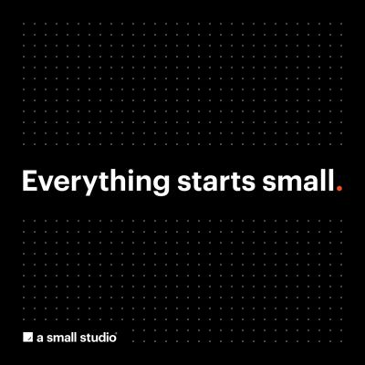Everything starts small.