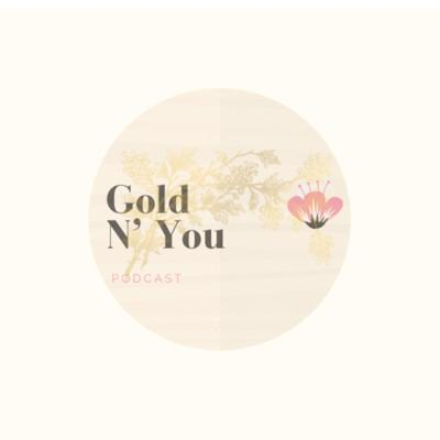 Gold N' You
