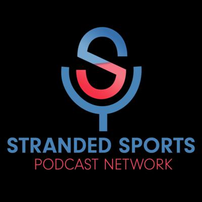 Stranded Sports offers fun and exciting podcasts covering a range of sports topics. Tune in for league specific shows, general sports talk shows, interviews, and more! Support this podcast: https://anchor.fm/stranded-sports-podcast/support