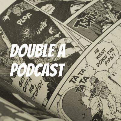 Double A Podcast